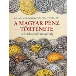 Pallos-Torbágyi-Tóth: A magyar pénz története