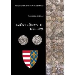 Lengyel András :Ezüstkönyv II. 1301-1395