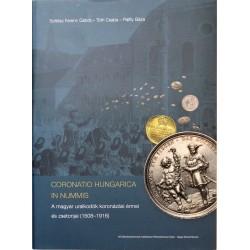 A magyar uralkodók koronázási érmei és zsetonjai (1508–1916)