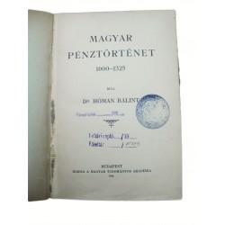 Ritka 1916-os kiadás ! Dr. Hóman Bálint: Magyar pénztörténet